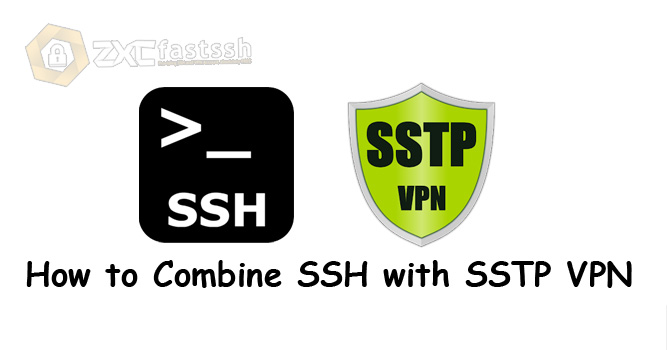 How to Combine SSH with SSTP VPN
