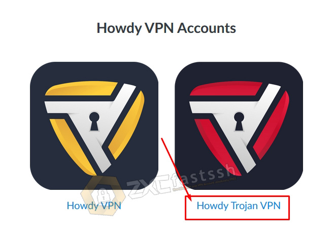Create Howdy Trojan VPN Account